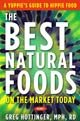 About The Best Natural Foods on the market today